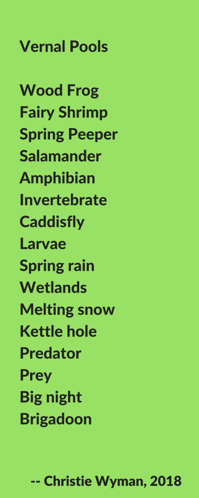 Vernal Pools List Poem
